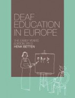 Deaf Education in Europe - The Early Years
